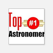 """Top Astronomer Square Sticker 3"""" x 3"""""""