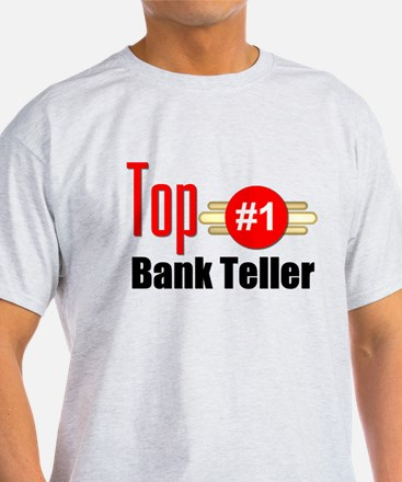 Top Bank Teller T-Shirt