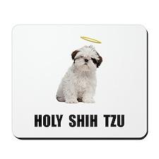 Holy Shih Tzu Mousepad