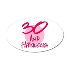 30 And Fabulous Wall Decal