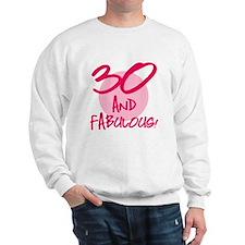 30 And Fabulous Sweatshirt