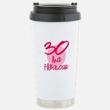 30 And Fabulous Stainless Steel Travel Mug