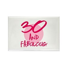 30 And Fabulous Rectangle Magnet
