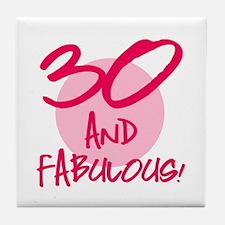 30 And Fabulous Tile Coaster