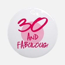 30 And Fabulous Ornament (Round)