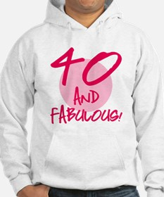 40 And Fabulous Hoodie