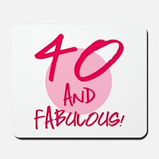 40 And Fabulous Mousepad