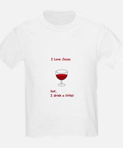 I Love Jesus but, I drink a little! T-Shirt