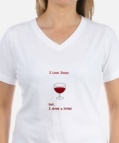 I Love Jesus but, I drink a little! Shirt
