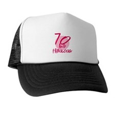 70 And Fabulous Trucker Hat