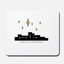 O little town of Bethlehem Mousepad