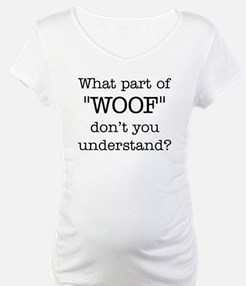 What Part of Woof Shirt