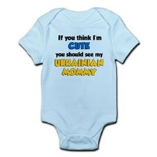 Think Im Cute Ukrainian Mommy Infant Bodysuit