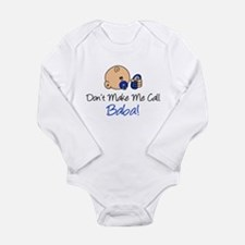 Dont Make Me Call Baba Long Sleeve Infant Bodysuit