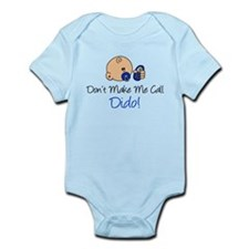 Dont Make Me Call Dido Infant Bodysuit