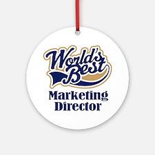 Marketing Director (Worlds Best) Ornament (Round)