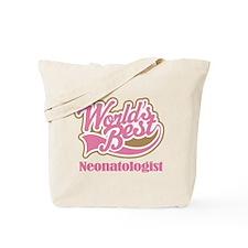 Neonatologist (Worlds Best) Tote Bag