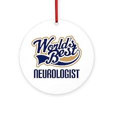 Neurologist (Worlds Best) Ornament (Round)