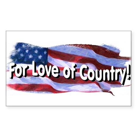 For Love of Country Sticker (Rectangle)