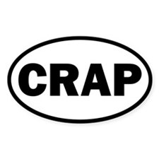 Crap Oval Decal