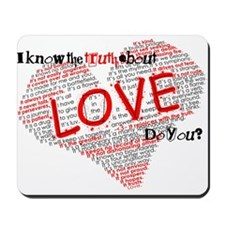 The Truth about Love Mousepad