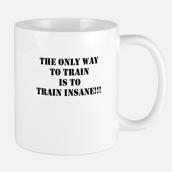 Train insane (beastmode) Mug
