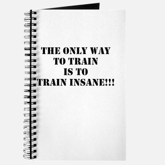 Train insane (beastmode) Journal