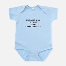 Train insane (beastmode) Infant Bodysuit