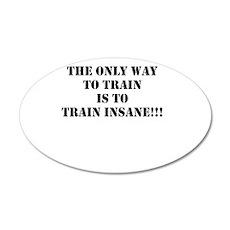 Train insane (beastmode) Wall Sticker