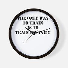 Train insane (beastmode) Wall Clock