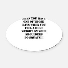 Squat the world Oval Car Magnet