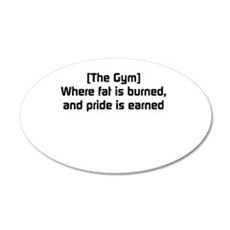 Fat burned, pride earned Wall Decal