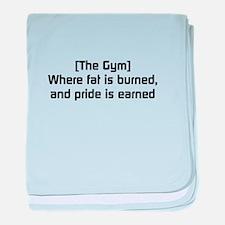Fat burned, pride earned baby blanket