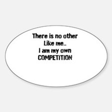 My own competition Decal