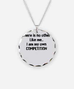 My own competition Necklace