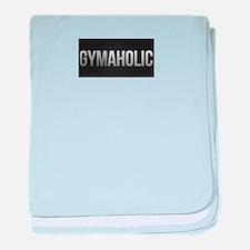 Gymaholic baby blanket