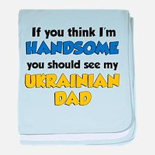 Think Handsome Ukrainian Dad baby blanket