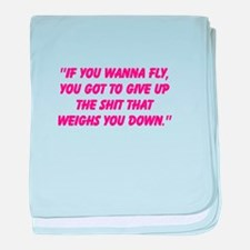 If you wanna fly.... baby blanket