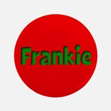 """Frankie Red and Green 3.5"""" Button"""