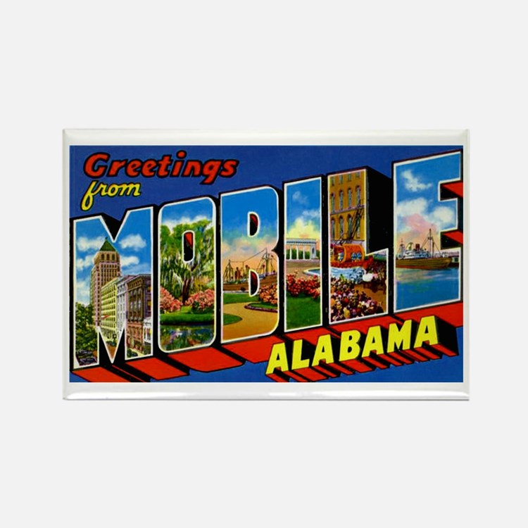 Mobile Alabama Greetings Rectangle Magnet