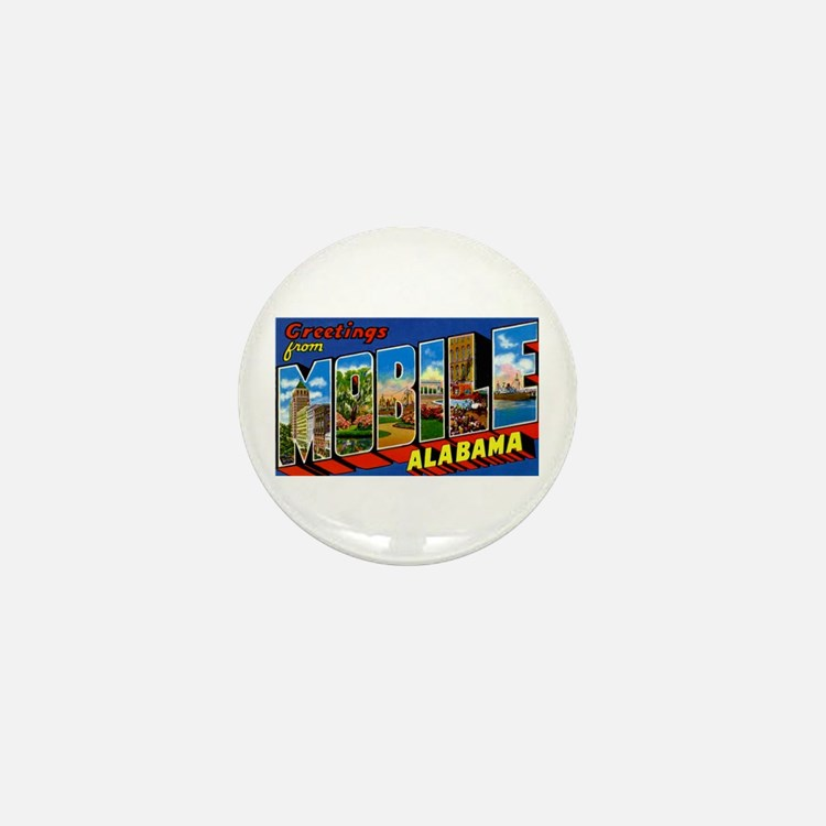 Mobile Alabama Greetings Mini Button