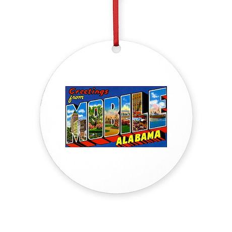 Mobile Alabama Greetings Ornament (Round)