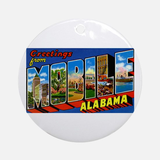 Mobile Alabama Greetings Ornament (Round)