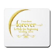 Moon Breaking Dawn dated I was There Mousepad