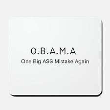 OBAMA One Big Ass Mistake Again Mousepad