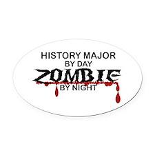 History Major Zombie Oval Car Magnet