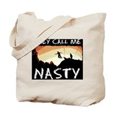 They Call me Nasty Tote Bag