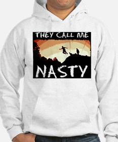 They Call me Nasty Hoodie