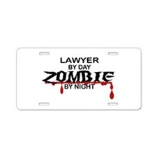 Lawyer by Day Zombie by Night Aluminum License Pla