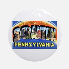 Scranton Pennsylvania Greetings Ornament (Round)